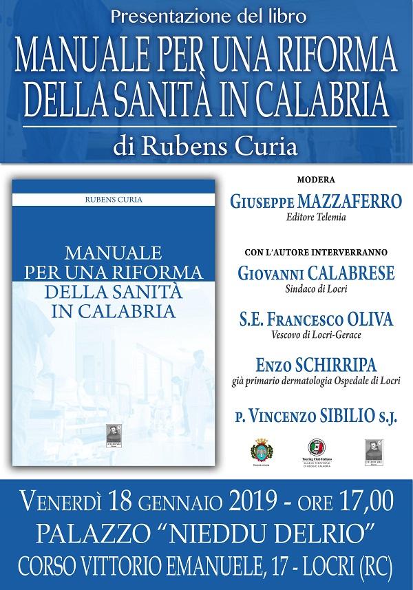 Palazzo Nieddu, Locri: venerdì 18 Rubens Curia presenta il suo Manuale per una Riforma della Sanità in Calabria