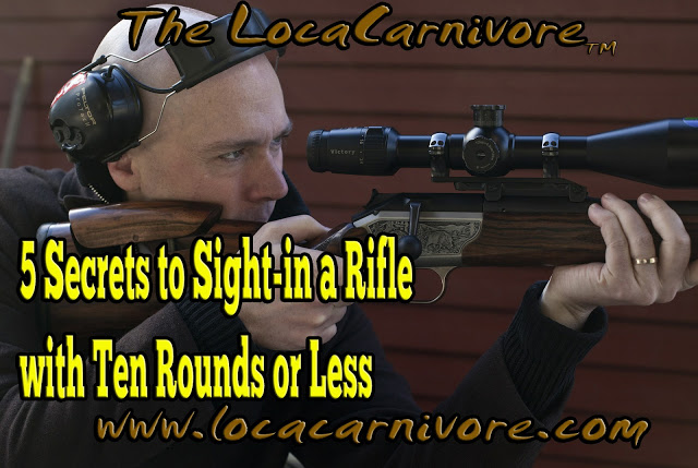 5 Secrets to Sight-in a Rifle with Ten Rounds or Less