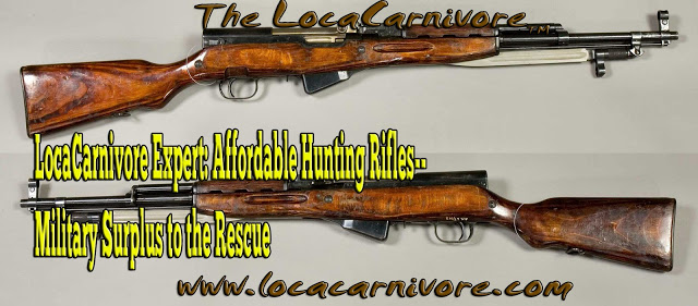 LocaCarnivore Expert: Affordable Hunting Rifles--Military Surplus to the Rescue