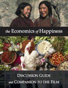 the_economics_of_happiness_discussion_guide copy