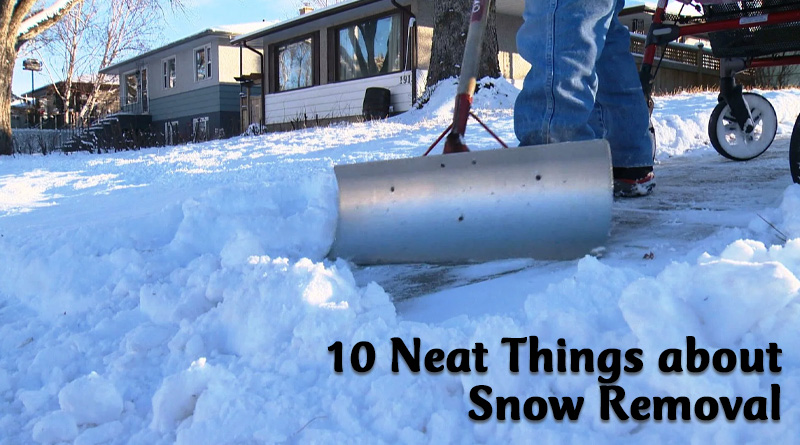 10 Neat things about snow removal