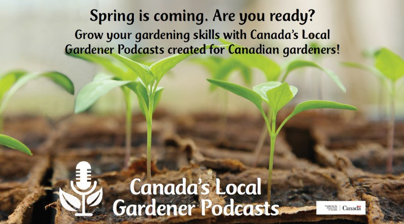Canada's local gardener podcast