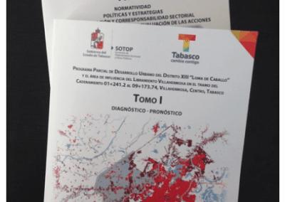 """Programa Parcial de Desarrollo Urbano del Distrito XIII """"Loma de Caballo"""" y el Área de Influencia del Libramiento Villahermosa"""