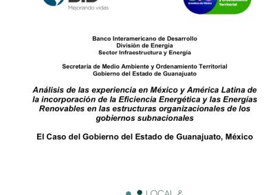 Análisis de las experiencias en México y América Latina de la incorporación de la Eficiencia Energética y las energías renovables en las estructuras organizacionales de los gobiernos subnacionales. El caso del Gobierno del Estado de Guanajuato