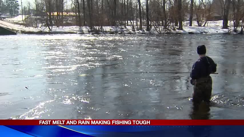Fast melt and rain making fishing tough_78739997