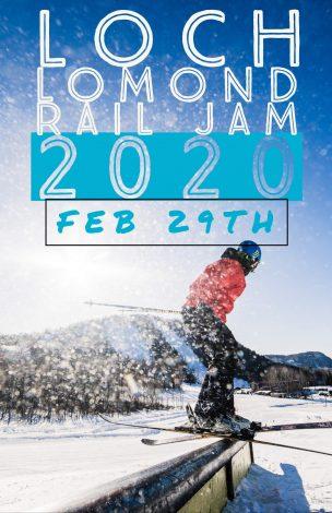 LOCH LOMOND RAIL JAM – 29th FEB 2020