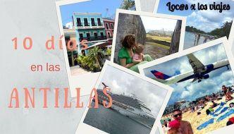Guía: Diez días en las Antillas