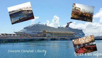 Crucero Carnival Liberty por las Antillas