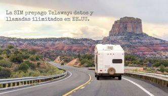 La SIM prepago Telaway: llamadas y datos ilimitados en EE.UU.