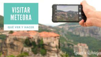 GUÍA: Qué ver y hacer en Meteora