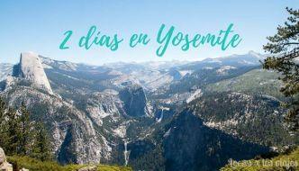 Dos días en Yosemite