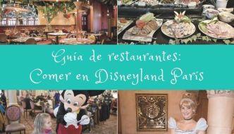 GUÍA: Comer en Disneyland París