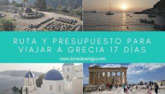 Ruta y presupuesto de 17 días en Grecia