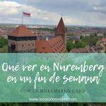 Nuremberg, qué ver en un fin de semana