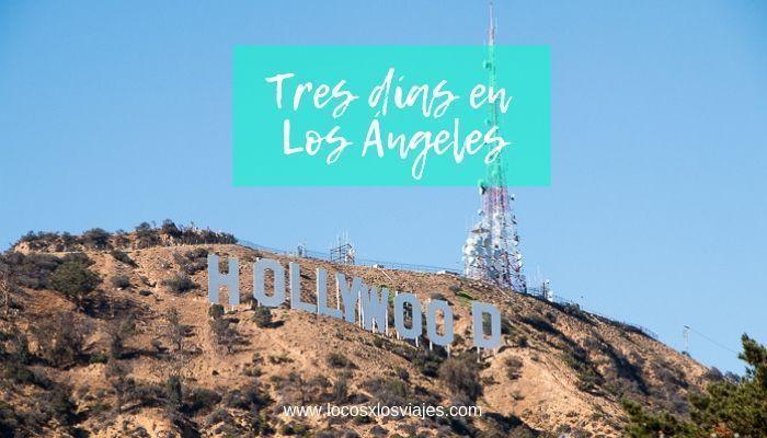Tres días en Los Ángeles