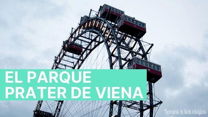 Parque Prater de Viena