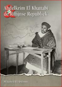 Abdelkrim El khattabi, de Riffijnse Republiek