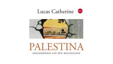 Palestina - Geschiedenis van een kolonisatie
