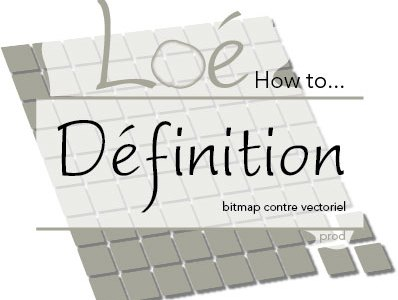 Comprendre la définition d'une image : c'est quoi vectoriel et bitmap ?