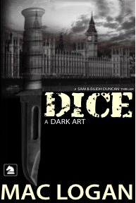 DICE a Dark Art by Mac Logan