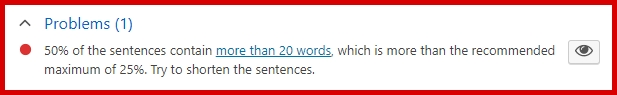 50% of the sentences contain more than 20 words, which is more than the recommended maximum of 25%. Try to shorten the sentences.