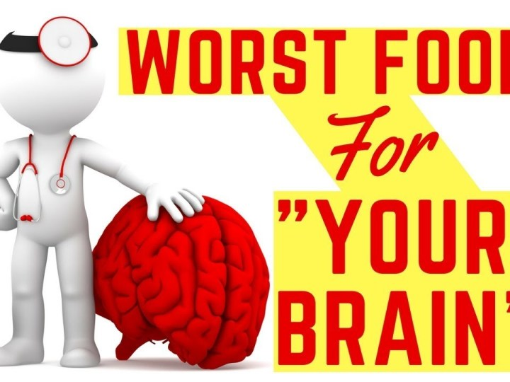 The 6 Worst Foods For Your Brain – A Must Read For All