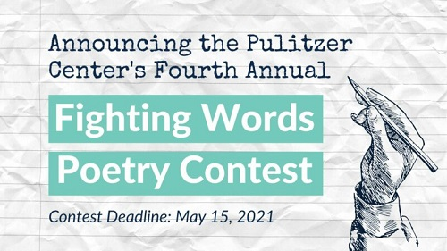 K-12 Students Contest 2021: Pulitzer Center Fighting Words Poetry