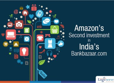 Amazon's second investment in India's Bankbazaar.com @LogicserveDigi