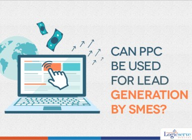 PPC-be-used-for-Lead-Generation-by-SMEs @LogicserveDigi