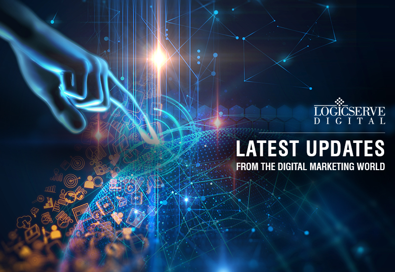 Logicserve Digital brings to you a curated round-up of important digital marketing updates this week. For further queries, you can write to us at: newsbulletin@logicserve.com