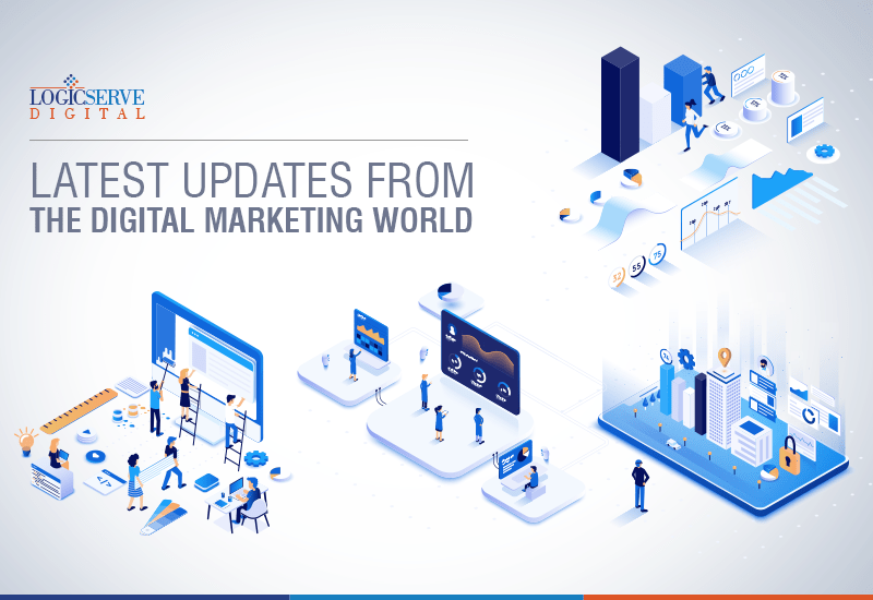 Logicserve Digital brings to you a curated round-up of important digital marketing updates this week. For further queries, you can write to us at newsbulletin@logicserve.com