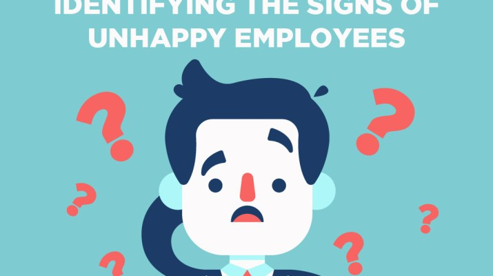 Identifying The Signs Of Unhappy Employees