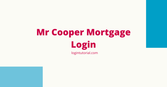 Read more about the article Mr Cooper Mortgage: Overview & Guidelines