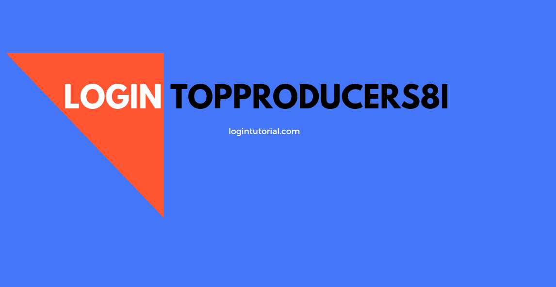 Login Topproducers8i – Top Producer System Company