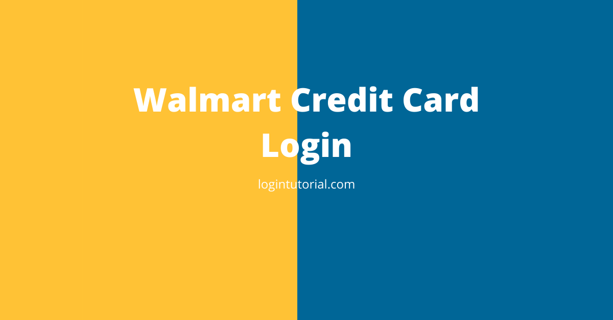 Read more about the article Walmart Credit Card: Overview & Guidelines