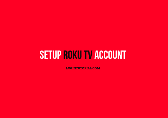 Read more about the article Roku TV: Guidelines To Set Up Account ?
