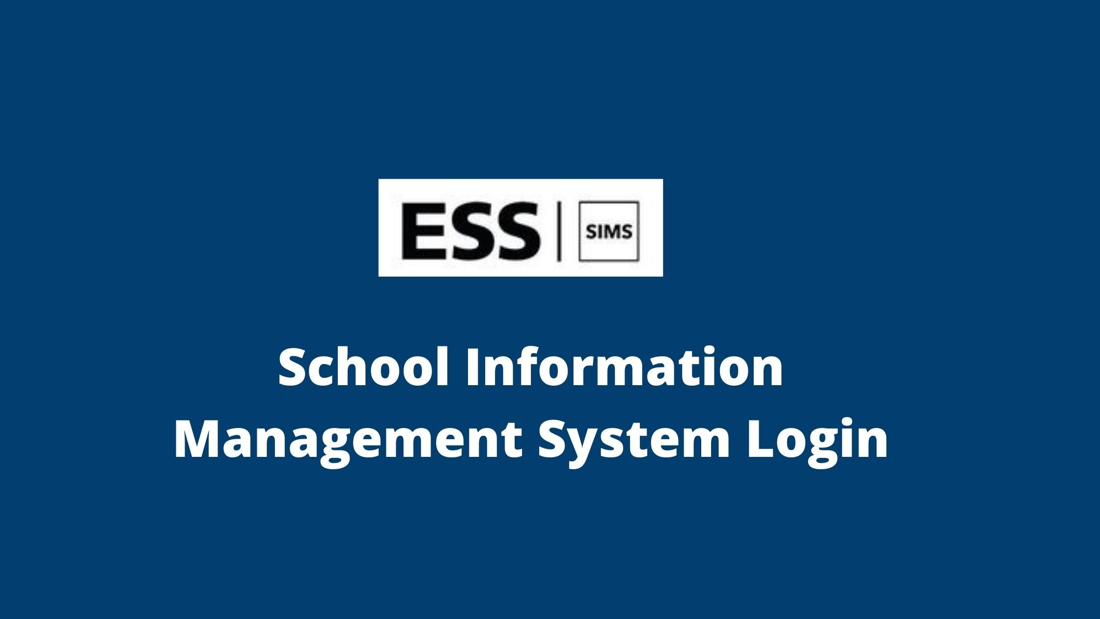 Read more about the article SIMS login: Education Software Solution