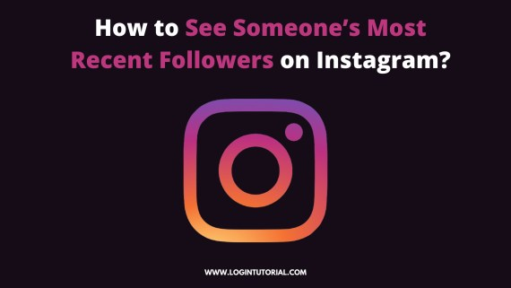 Read more about the article How to See Someone's Most Recent Followers on Instagram?