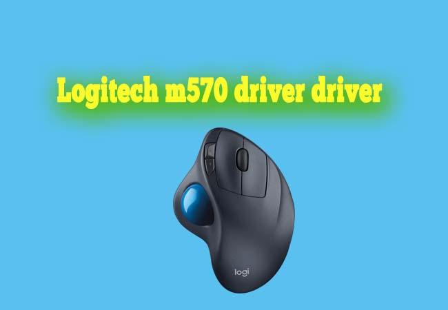 Logitech m570 driver