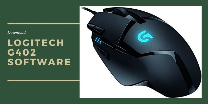 Logitech G402 software and driver