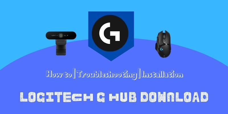 Logitech G Hub download