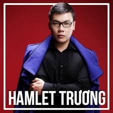 lời bài hát làm anh trai có gì sai, sáng tác và thể hiện Hamlet Trương