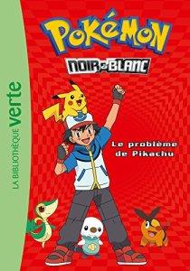 Pokémon 01 – Le problème de Pikachu
