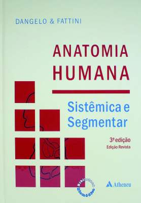 Anatomia humana: Sistêmica e Segmentar – D'angelo e Fattini