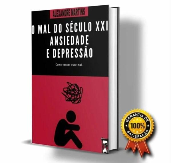 E-Book - O Mal do Século XXI Ansiedade e Depressão