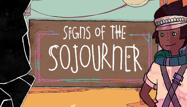 Análisis de Signs of the Sojourner. ¡Sé tus cartas!