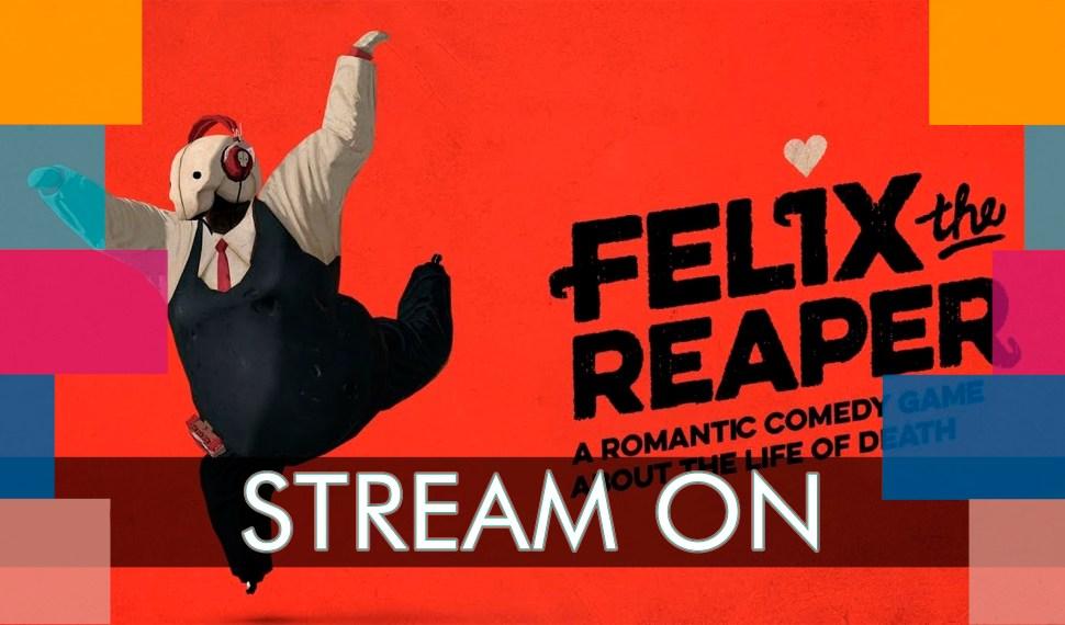 Stream Diario: Felix The Reaper