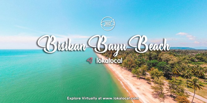 Ultimate Virtual Tours in Malaysia - Bisikan Bayu Beach - www.lokalocal.com