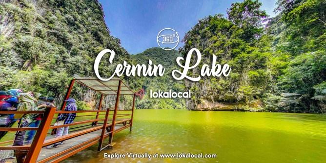 Ultimate Virtual Tours in Malaysia - Cermin Lake - www.lokalocal.com