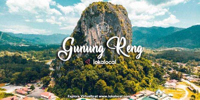 Ultimate Virtual Tours in Malaysia - Gunung Reng - www.lokalocal.com